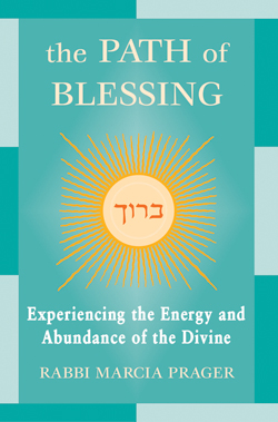 The Path of Blessing Experiencing the Energy and Abundance of the Divine [cover]